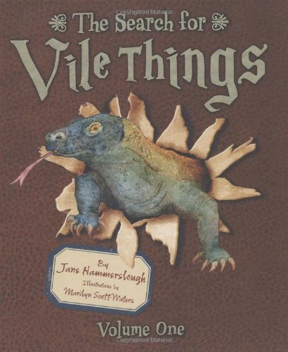 1: The Search for Vile Things: Volume One (Vile Things)
