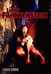 Lady Frankenstein: Classic Horror
