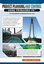 Project Planning & Control Using Primavera® P6TM for all industries including versions 4 to 7