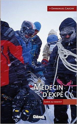 Lire en ligne Médecin d'expé : Survie au sommet epub, pdf