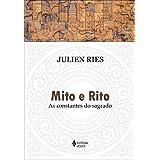 Mito e rito: As constantes do sagrado