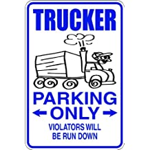 Trucker -Parking Signs - Picture Art - Peel & Stick Vinyl Wall Decal Sticker Size : 9 Inches X 18 Inches - 22 Colors Available