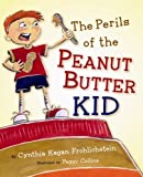 The Perils of the Peanut Butter Kid