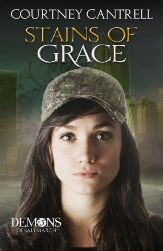 Stains of Grace (Demons of Saltmarch, #3) PDF