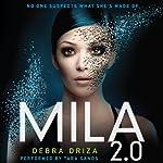 MILA 2.0 | Debra Driza