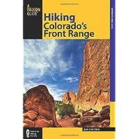 Hiking Colorado's Front Range (Regional Hiking Series)