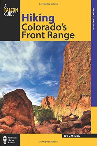 Hiking Colorado's Front Range (Regional Hiking Series) (Front Range Map)