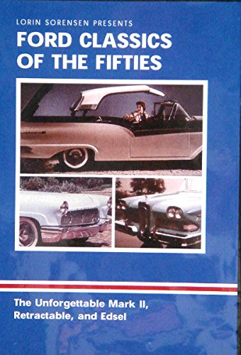 1956 Continental Mark Ii - A HISTORIC 60 MINUTE DVD Of FORD CLASSIC CARS OF THE FIFTIES - 1956 Continental Mark II, 1957 Retractable Top, 1958 Edsel