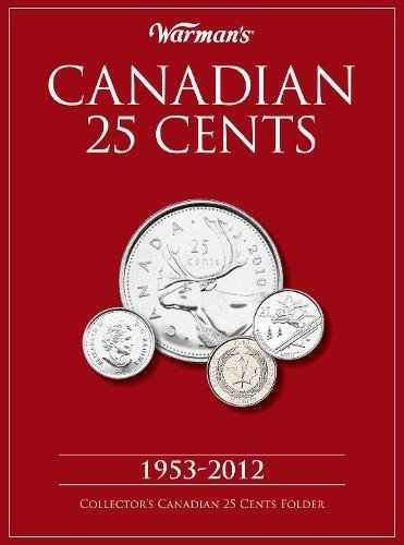 Canadian 25 Cents 1953-2012: Collector