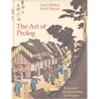 The Art of Prolog: Advanced Programming Techniques (Mit Press Series in Logic Programming) by Leon Sterling (1986-10-30)