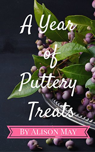A Year of Puttery Treats by [May, Alison ]