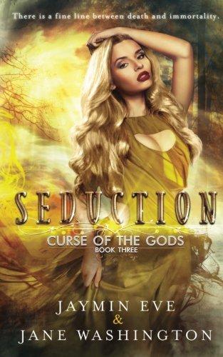 Seduction (Curse of the Gods) (Volume 3)