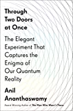 #4: Through Two Doors at Once: The Elegant Experiment That Captures the Enigma of Our Quantum Reality