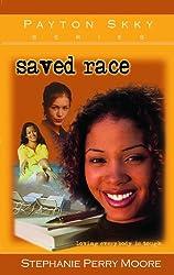 Saved Race (Payton Skky Series)