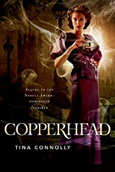 Copperhead (Ironskin Book 2) by [Connolly, Tina]
