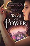Touch of Power (Healer) by Maria V. Snyder