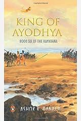King of Ayodhya (Ramayana S.) Paperback