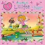 Prinzessin Lillifee 1: Das Orginal-Hörspiel zur TV-Serie | Barbara van den Speulhof