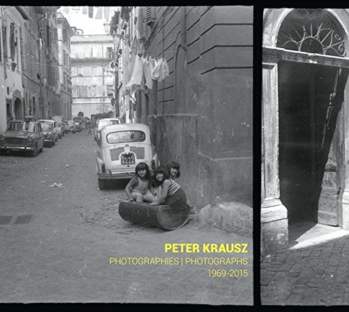 Peter Krausz: Photographies/Photographs 1969-2015