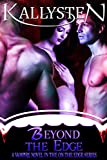 Beyond The Edge: A Vampire novel in the On The Edge series