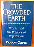 The Crowded Earth, Pranay Gupte, 0393019276