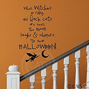 """When Witches Go Riding and Black Cats Are Seen, the Moon Laughs and Whispers 'Tis Near Halloween Wall Sayings Vinyl Lettering Decal Sticker (12.5""""W x 19""""H, Black)"""