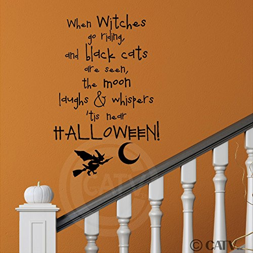 When Witches Go Riding and Black Cats Are Seen, the Moon Laughs and Whispers 'Tis Near Halloween Wall Sayings Vinyl Lettering Decal Sticker (12.5