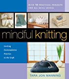 Mindful Knitting: Inviting Contemplative Practice to the Craft
