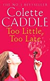 img - for Too Little, Too Late book / textbook / text book