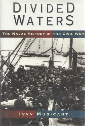 0060164824 - Ivan Musicant: Divided Waters: The Naval History of the Civil War - Buch