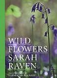 Sarah Raven's Wild Flowers, Sarah Raven, 1408813947