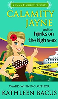Calamity Jayne and the Hijinks on the High Seas (Calamity Jayne #6) (Calamity Jayne Mysteries) by [Bacus, Kathleen]