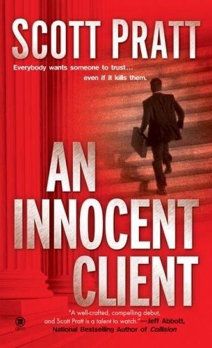 Image result for An innocent client scott pratt