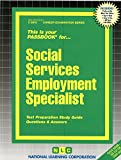 img - for Social Services Employment Specialist(Passbooks) book / textbook / text book