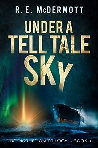 Under A Tell-tale Sky by R.E. McDermott ebook deal