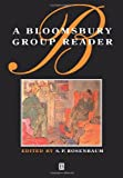 A Bloomsbury Group Reader, , 0631190597