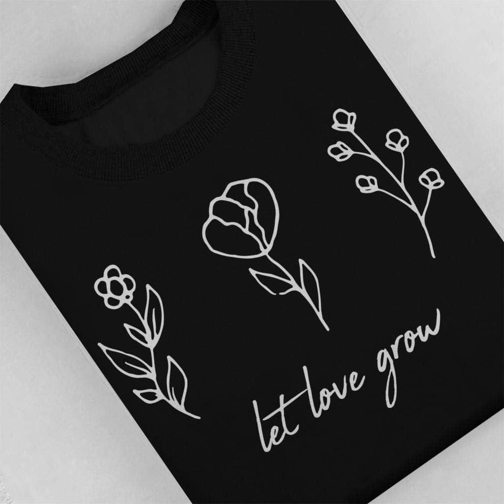Let Love Grow Flowers Mens Sweatshirt
