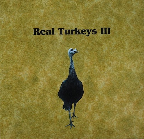 - Real Turkeys III: Spring Calling