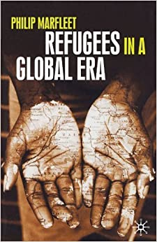 Book Refugees in a Global Era by Philip Marfleet (2005-10-21)