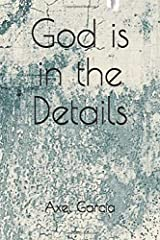 God is in the Details Paperback