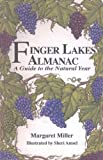 Finger Lakes Almanac, Margaret Miller and Sheri Amsel, 0925168963