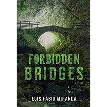 Forbidden Bridges: a novel (English Edition)