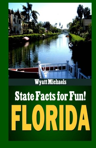 State Facts for Fun! Florida (Volume 2)
