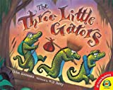 The Three Little Gators, Helen Ketteman, 1619131404