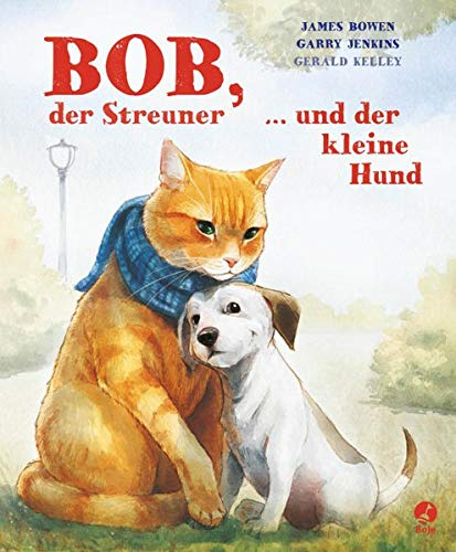 Bob, der Streuner, und der kleine Hund (James Bowen Bücher, Band 2)