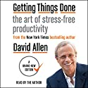 Getting Things Done: The Art of Stress-Free Productivity Hörbuch von David Allen Gesprochen von: David Allen