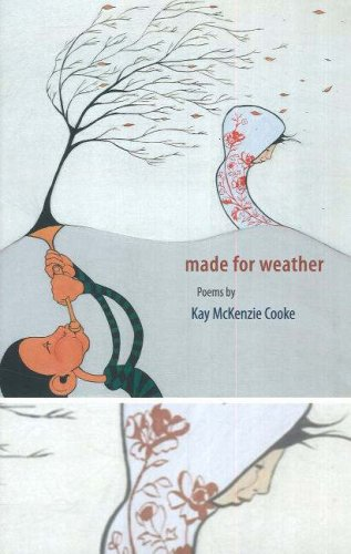 Made for Weather: Poems by Kay McKenzie Cooke by Brand: Otago University Press