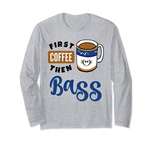 Unisex First Coffee Then Bass Music Lover Bass Clef Heart Coffee Mug Shirt