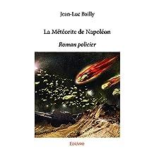 La Météorite de Napoléon: Roman policier (Collection Classique) (French Edition)
