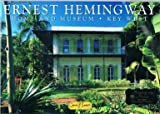 Front cover for the book Home And Museum Of Ernest Hemingway by Werner J. Bertsch
